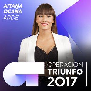 Arde (Operación Triunfo 2017)