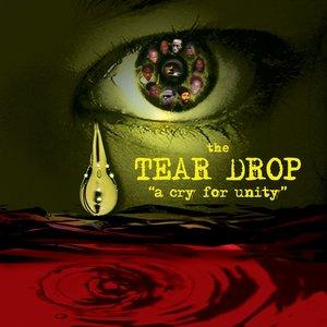 Tear Drop: A Cry For Unity
