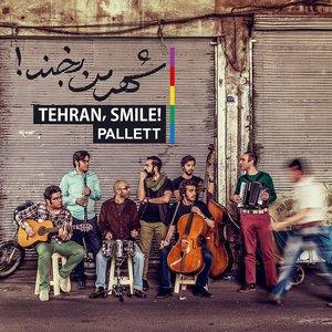 Tehran, Smile!