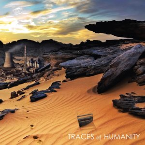 Traces of Humanity