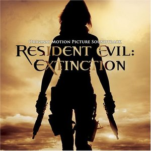 Resident Evil: Extinction (Original Motion Picture Soundtrack)