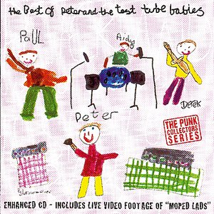 The Best of Peter & The Test Tube Babies
