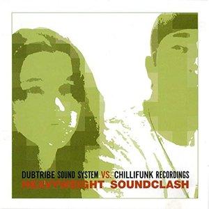 Dubtribe Soundsystem vs Chillifunk Records - Heavyweight Soundclash