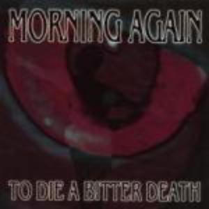 to die a bitter death