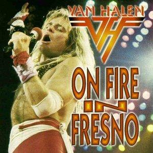 On Fire In Fresno