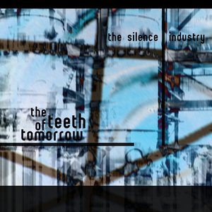 The Teeth Of Tomorrow