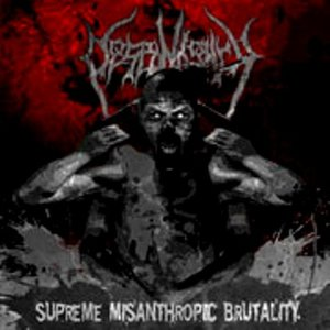 supreme misanthropic brutality