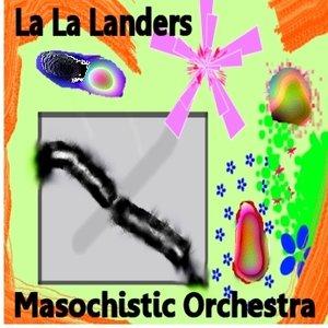 Avatar de The La La Landers Masochistic Orchestra