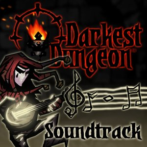 Darkest Dungeon (Original Video Game Soundtrack)