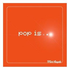Pop is…