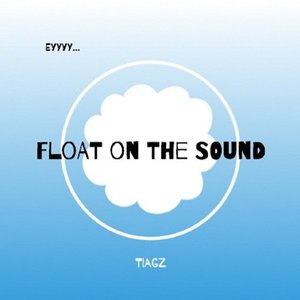 Float on the Sound (Ey)