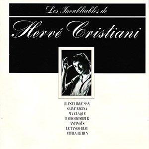 Les inoubliables de Hervé Cristiani - Best Of