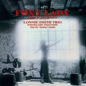 Foxy Lady - Tribute To Jimi Hendrix