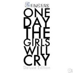 One Day the Girls Will Cry (Deluxe Edition)