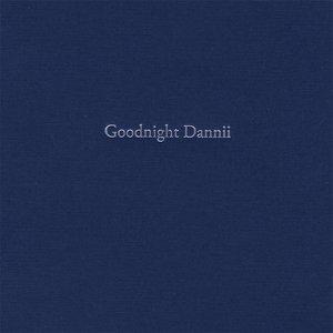 Goodnight Dannii