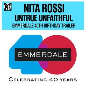 Untrue Unfaithful (That Was You) [Emmerdale 40th Birthday Trailer]