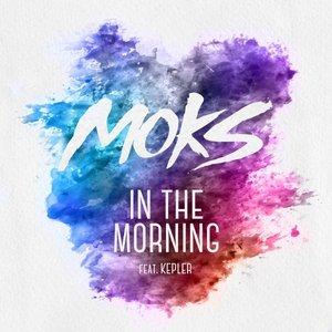 In the Morning (feat. Kepler) - Single