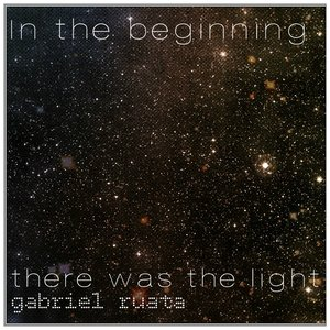In The Beginning There Was The Light