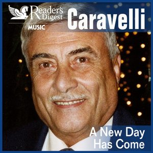 Reader's Digest Music: Caravelli: A New Day Has Come