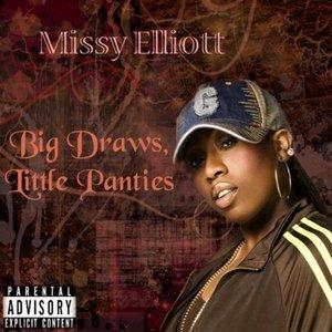Big Draws, Little Panties