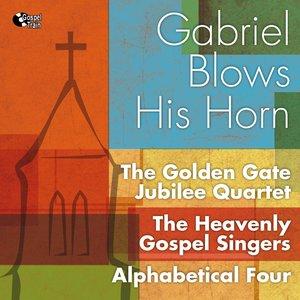 Gabriel Blows His Horn
