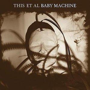 Baby Machine