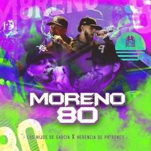 Moreno 80 (feat. Herencia de Patrones)