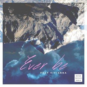 Ever Be (Reyer & Retain Remix)