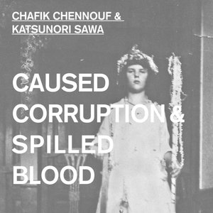 Caused Corruption & Spilled Blood