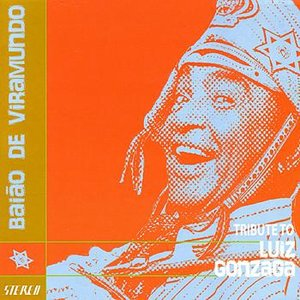 Baiāo De Viramundo - Tribute to Luiz Gonzaga