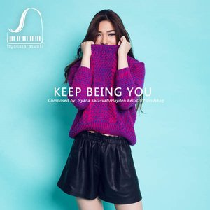 Keep Being You