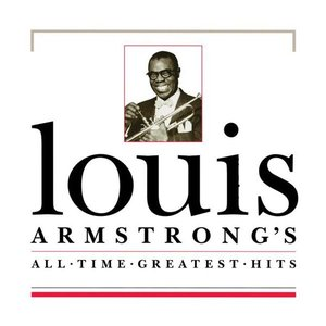 Louis Armstrong's All Time Greatest Hits