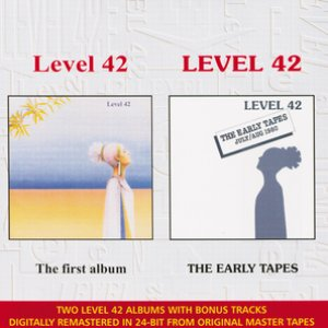 The Early Tapes / Level 42
