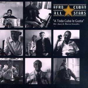A Toda Cuba Le Gusta