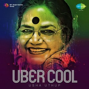 Uber Cool: Usha Uthup
