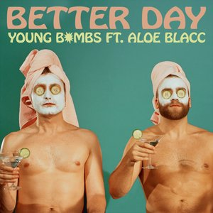 Better Day (feat. Aloe Blacc) - Single