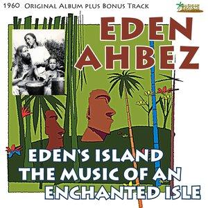 Eden's Island - The Music of an Enchanted Isle (Original Album Plus Bonus Tracks, 1960)
