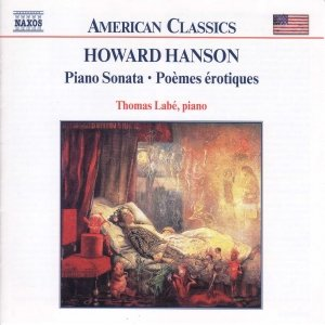 HANSON: Piano Sonata / Poemes erotiques / For the First Time