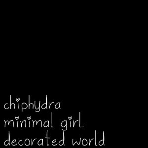 Minimal Girl, Decorated World