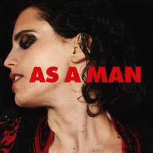 As a Man