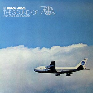 Pan Am The Sound Of 70's