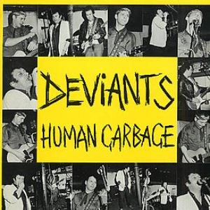Human Garbage - Deviants Live