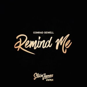 Remind Me (Steve James Remix)