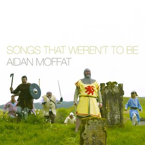 Songs That Weren't To Be