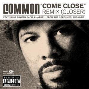 """Come Close"" Remix (Closer)"