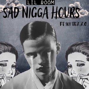 Sad Nigga Hours