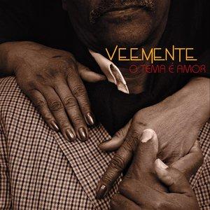 Image for 'VEEMENTE - O Tema é Amor'