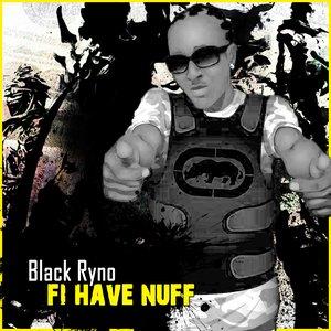 Fi Have Nuff - Single