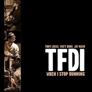 When I Stop Running (with Tony Lucca, Matt Duke & Jay Nash)