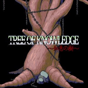 Tree of Knowledge ~知恵の樹~